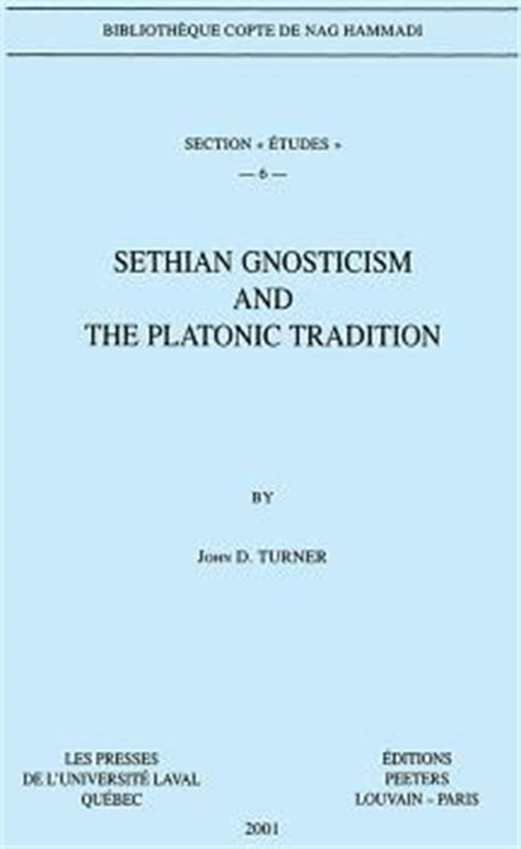 the platonic tradition books sethian gnosticism and the platonic tradition d
