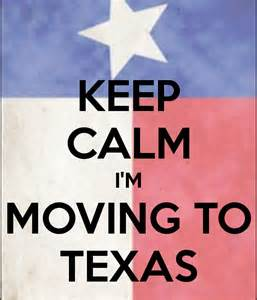 Relocating To Tx Keep Calm I M Moving To Poster Becca Keep Calm O