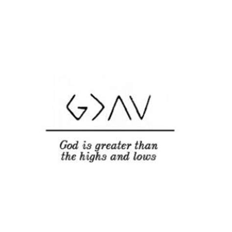 god is greater than highs and lows tattoo god is greater than highs and lows this is sooooo cool
