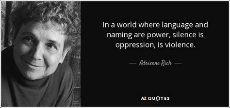 quotes about women and oppression in the elizabethan era adrienne rich quote in a world where language and naming