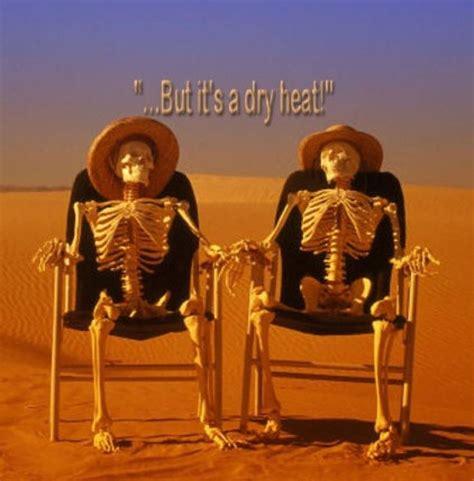 Arizona Heat Meme - quotes about arizona heat quotesgram