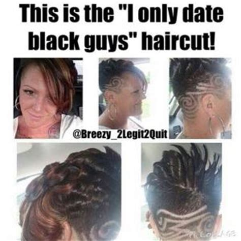 Date A Black Guy They Said Meme - haircut jokes kappit