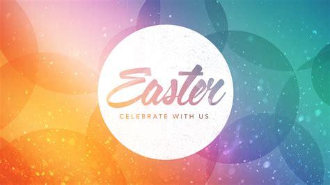 8 Practical Ways To Celebrate Easter Churchleaders Easter Season Brandywine Valley Baptist Church