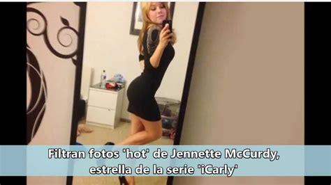 imagenes hot filtradas de famosas filtran fotos quot hot quot de jennette mccurdy youtube