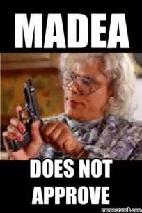 Funny Madea Memes - madea memes quotes