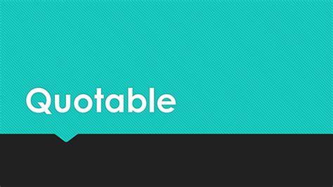 Powerpoint Quotable Design Theme | quotable office templates