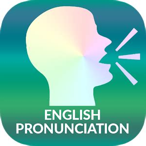 esl english pronunciation english pronunciation awabe android apps on google play