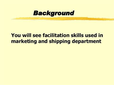 Facilitation Skills Course Outline by Facilitation For Team Members