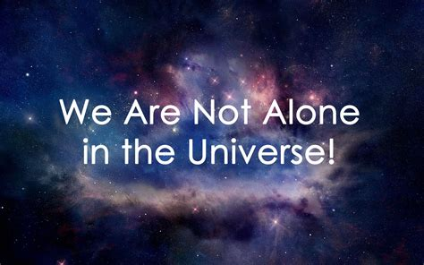 alone in the universe we are not alone in the universe easy willpower