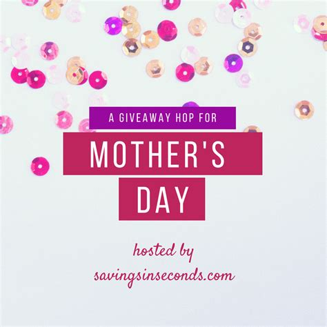 Mother Day Contests And Giveaways 2017 - mother s day beauty prize package giveaway the homespun chics