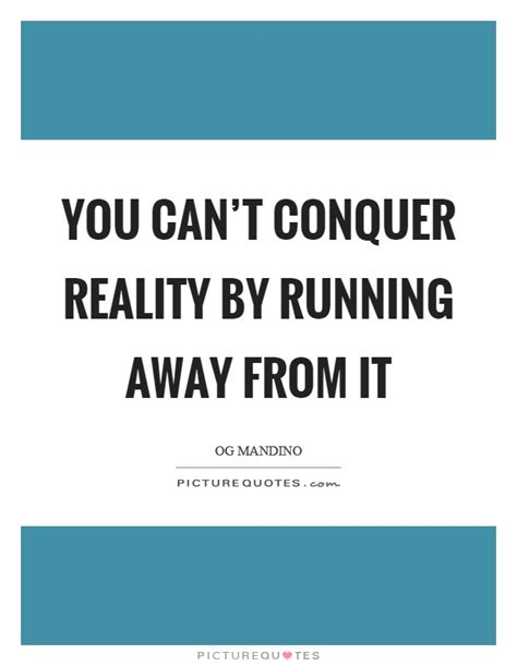 reality â œwhat if running away was the only way to fix your problems â books reality quotes reality sayings reality picture quotes