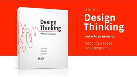 design thinking livro livro design thinking inova 231 227 o em neg 243 cios youtube