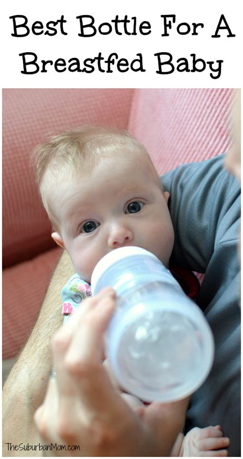 best bottles for breastfed babies best bottle for a breastfed baby and tips for a breastfed