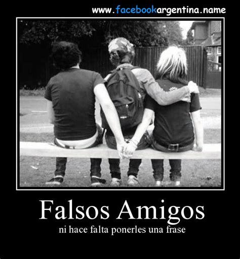 imagenes para una amistad falsa desmotivaciones sobre las falsas amistades para descargar