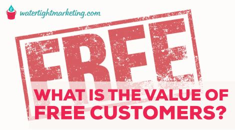 what is the value of free customers