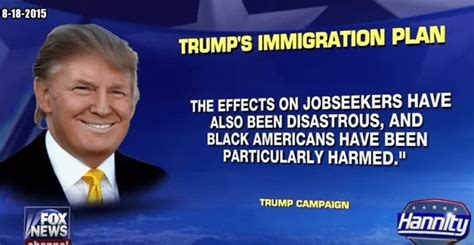 donald trump quotes immigration black conservatives on illegals why trump s the guy to