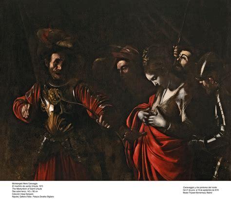 caravaggio y los pintores caravaggio y los pintores del norte el culturazo