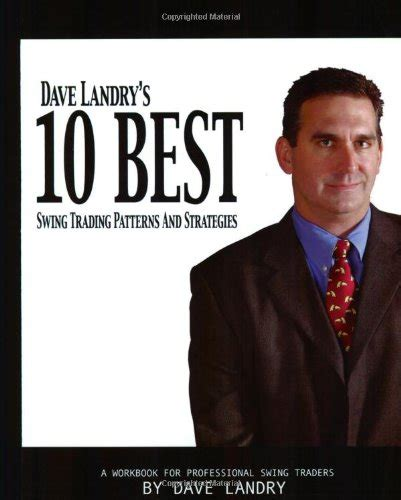 dave landry on swing trading buy special books dave landry s 10 best swing trading