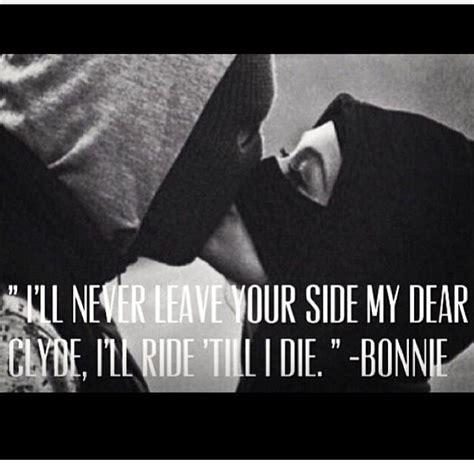bonnie and clyde quotes bonnie and clyde quotes quotesgram