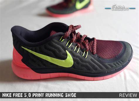 running shoe review nike free 5 0 print running shoe review fitnish