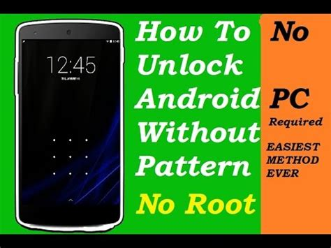 how to unlock android without password how to unlock android without password or pattern no root