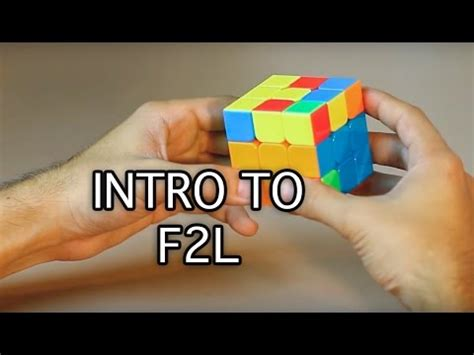tutorial rubik f2l easiest way on how to solve a 3x3x3 rubik s cube intro to