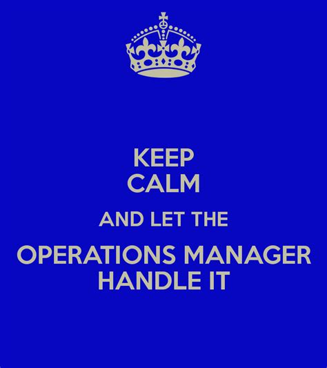 keep calm and let the operations manager handle it poster lindsay keep calm o matic