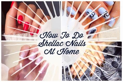 how to do shellac or gel nails at home i