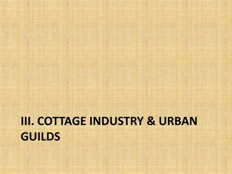 Describe Cottage Industry by Ppt 18 Th C European Expansion Powerpoint Presentation