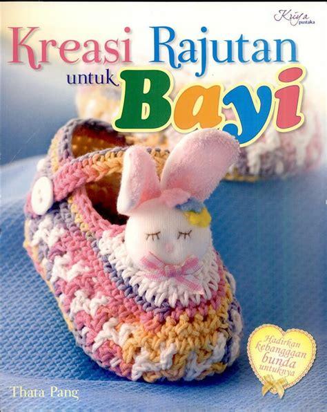 Buku Tas Dan Dompet Rajut Dari T Shirt Yarn buku kreasi rajutan untuk bayi crafts