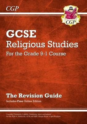 libro aqa gcse 9 1 religious new grade 9 1 gcse religious studies revision guide with online edition by cgp books waterstones