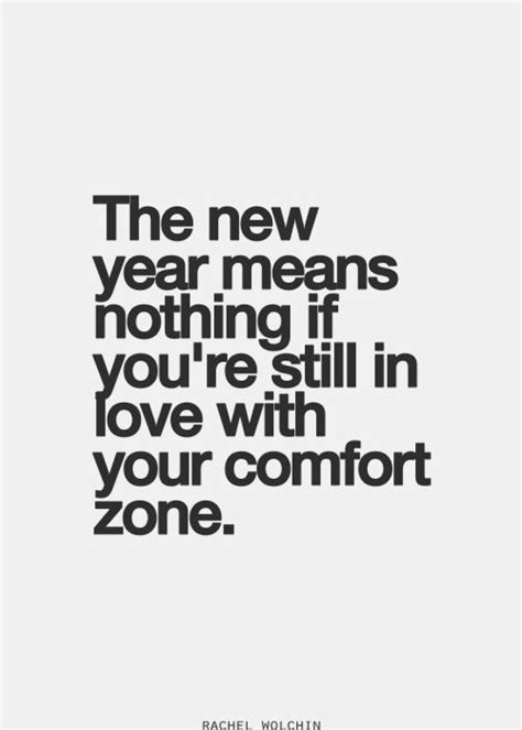 what is comfort zone mean 62 top comfort quotes and sayings