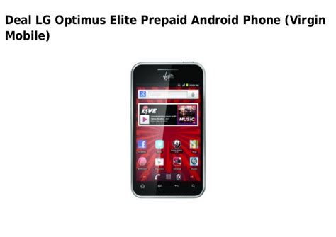 how to upgrade lg optimus elite lg optimus elite prepaid android phone virgin mobile
