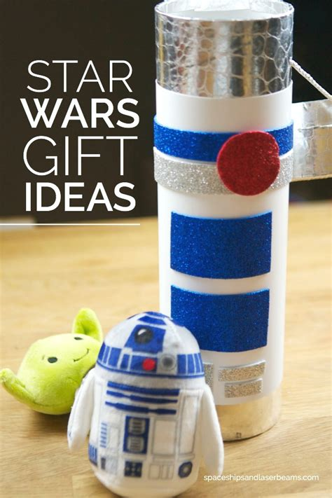 star wars gift ideas spaceships and laser beams