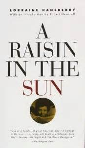 a raisin in the sun act 2 themes 5 classic plays all thespians should read theatre nerds