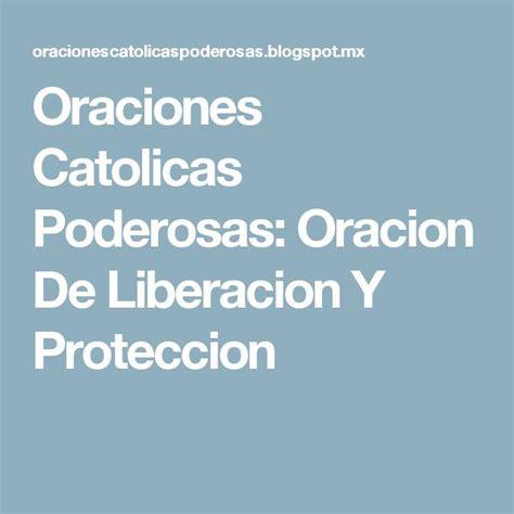 Oraciones Cristianas Poderosas Oraciones Poderosas   25 best ideas about oraciones catolicas de proteccion on