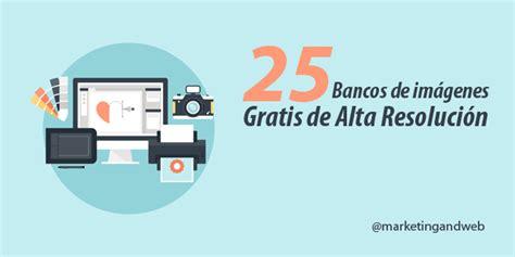 banco imagenes alta resolucion 25 mejores bancos de im 225 genes gratis de alta resoluci 243 n
