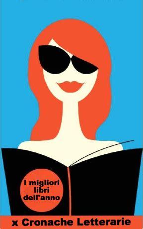 hit parade libri più letti i migliori libri dell anno paperblog