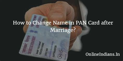 pan name how to change name in pan card after marriage
