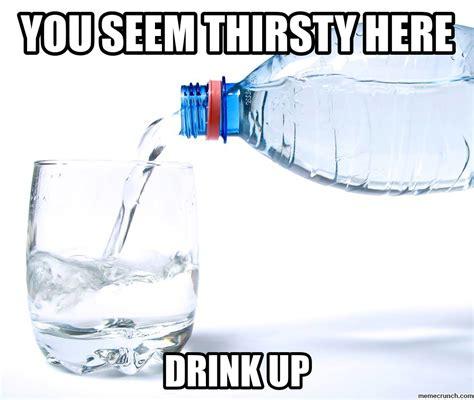 Thirsty Meme - lmao