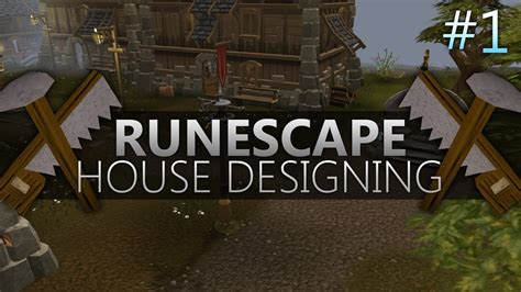 runescape house designs runescape eoc house design episode 1 youtube