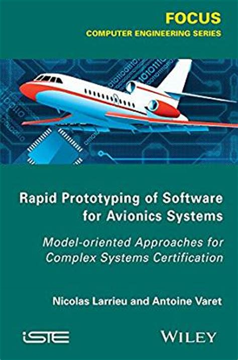 rapid prototyping software for avionics systems model oriented approaches for complex systems