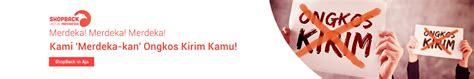 Promo Agustus Bebas Ongkir Merdeka promo 17 agustus 2018 diskon kemerdekaan cashback