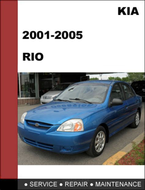 kia rio 2001 2005 oem factory service repair manual