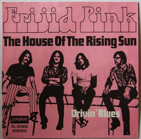 What Is The House Of The Rising Sun by Poplife Shop Frijid Pink The House Of The Rising Sun Sgcov