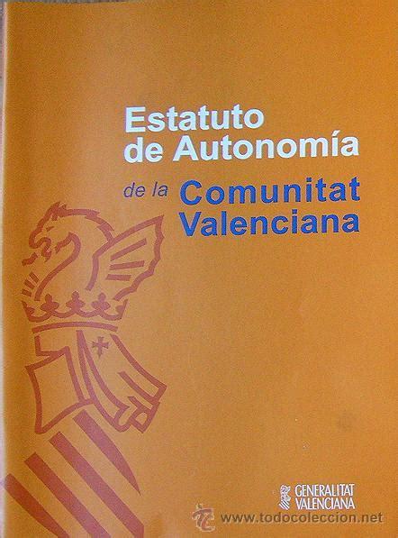 libro valencia y comunidad valenciana estatuto de autonomia de la comunidad valencian comprar libros de historia moderna en