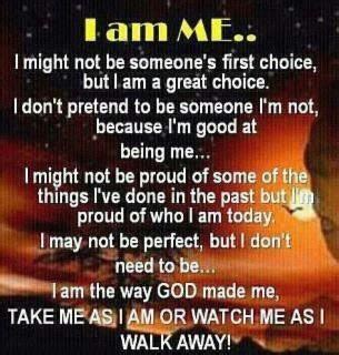 no more being i m taking my back books yoddler i am me i might not be someone s choice