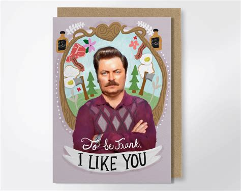 to be frank i like you ron swanson greeting card