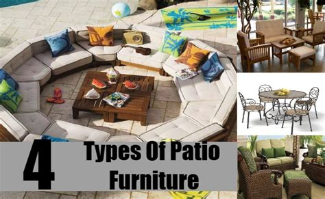 Types Of Patio Furniture 4 Different Types Of Patio Furniture Patio Furniture For Your Home Diy Martini