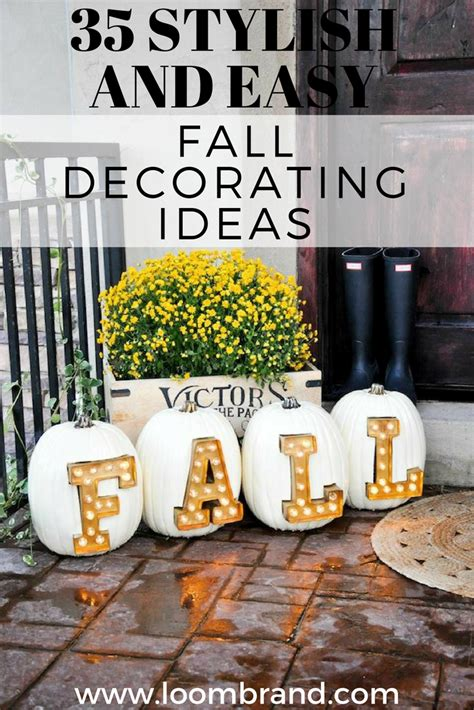 easy to make fall decorations 35 stylish and easy fall decorating ideas loombrand